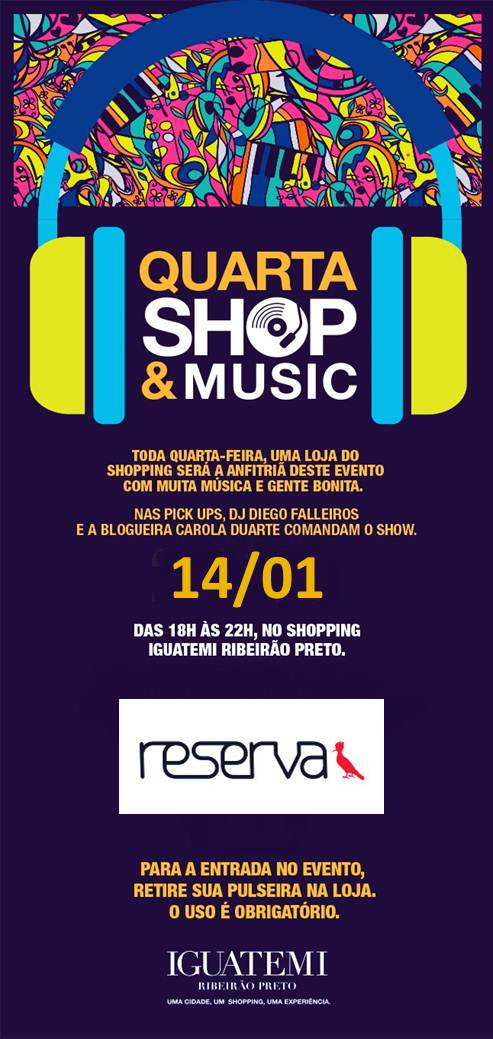 Quarta Shop Music com a Reserva